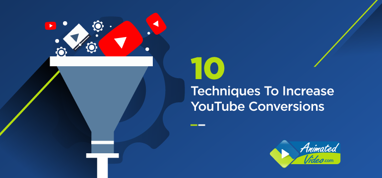 10 Techniques To Increase YouTube Conversions