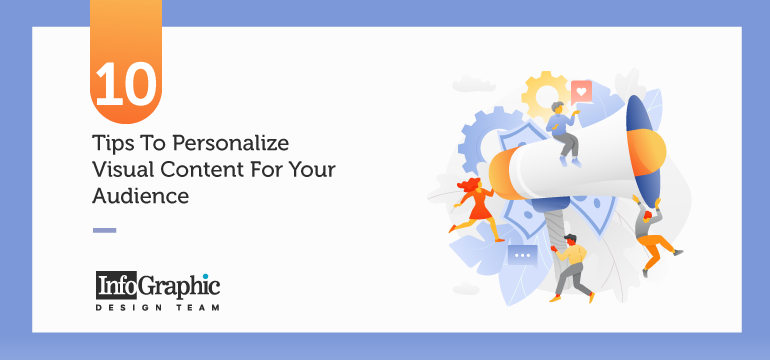 10 Tips To Personalize Visual Content For Your Audience