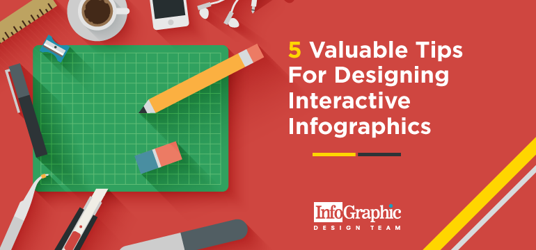 5 Valuable Tips For Designing Interactive Infographics