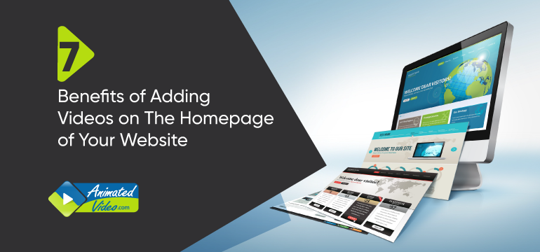 7 Benefits of Adding Videos on Homepage of Your Website