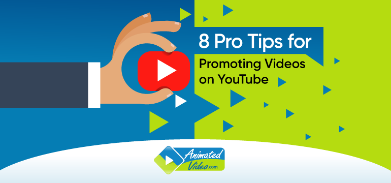 8 Pro Tips for Promoting Videos on YouTube