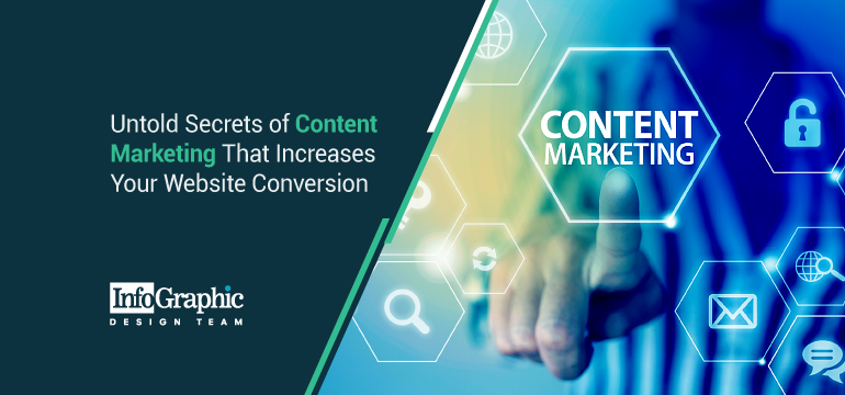 9 Untold Secrets of Content Marketing That Increases Your Website Conversion