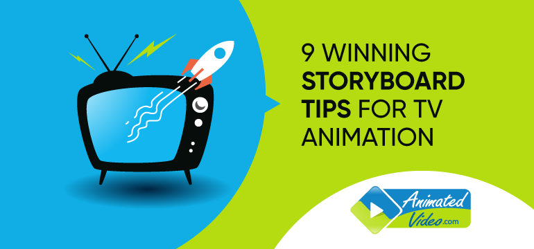 9 Winning Storyboard Tips for TV Animation
