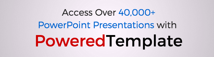 Access 40,000+ PowerPoint Presentations at PoweredTemplate
