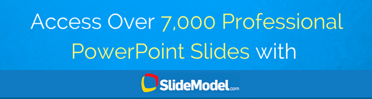 Access 7,000 Professional PowerPoint Slides with SlideModel