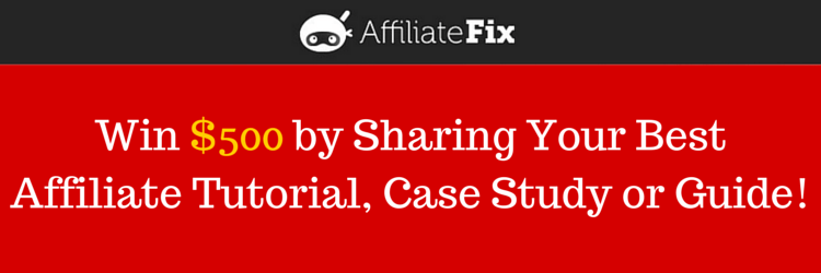AffiliateFix Forum: Win $500 for Your Affiliate Success Story