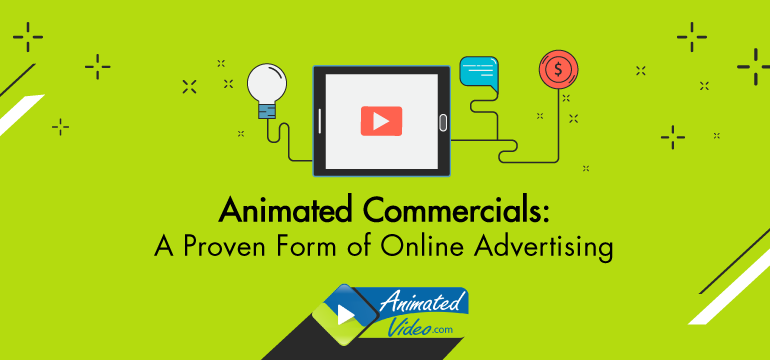 Animated Commercials: A Proven Form of Online Advertising