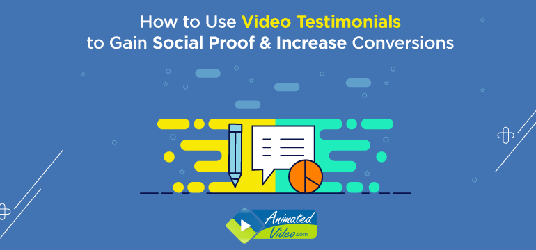 How to Use Video Testimonials to Gain Social Proof & Increase Conversions