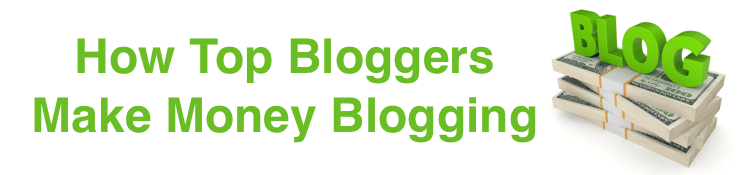 How Top Bloggers Make Money Blogging [Infographic]
