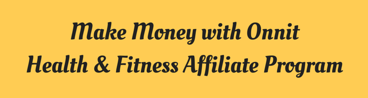 Make Money with Onnit Health & Fitness Affiliate Program