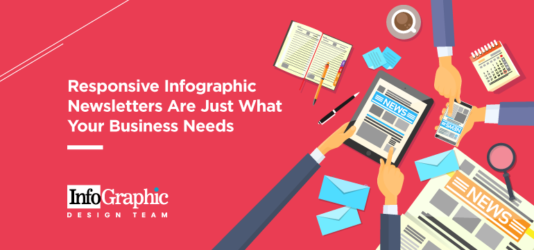 Responsive Infographic Newsletters Are Just What Your Business Needs