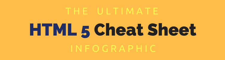 The Ultimate HTML 5 Cheat Sheet Infographic
