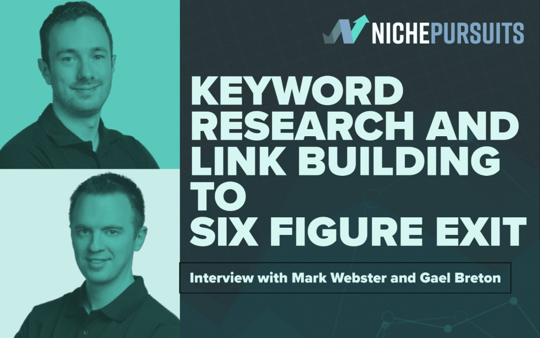 How to Build and Exit a Website for Mid-6 Figures Using the Shotgun Skyscraper Link Building Technique