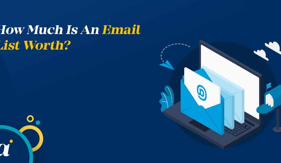 How Much Is An Email List Worth?