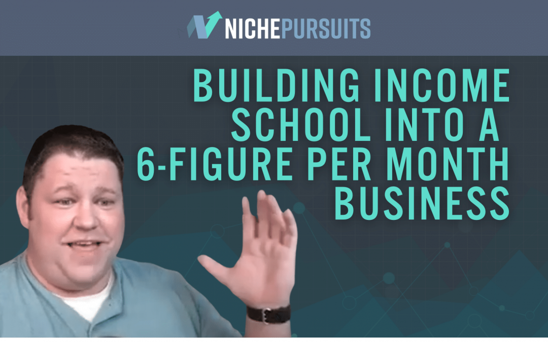 How Ricky Kesler Helped Build Income School Into A 6-Figure Per Month Business